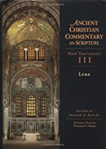 New Testament, No. 3: Luke (Ancient Christian Commentary on Scripture) (2003-03-19)
