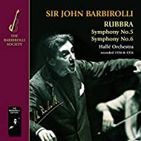 Rubbra: Symphonies Nos. 5 & 6 by Halle Orchestra