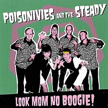 Look Mom No Boogie!