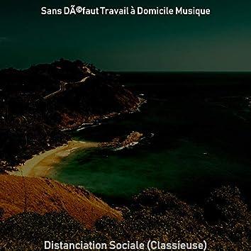 Distanciation Sociale (Classieuse)