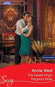 The Desert King's Pregnant Bride (Unexpected Babies Book 4) by [Annie West]