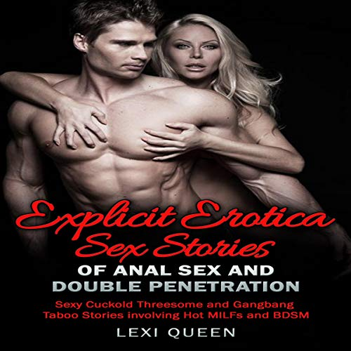 5 Explicit Erotica Sex Stories of Anal Sex and Double Penetration cover art
