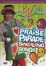 Praise Parade Miss PattyCake Sing A Long