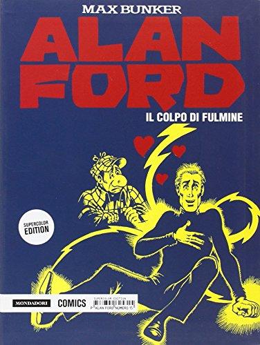Il colpo di fulmine. Alan Ford Supercolor Edition: 15: Vol. 15