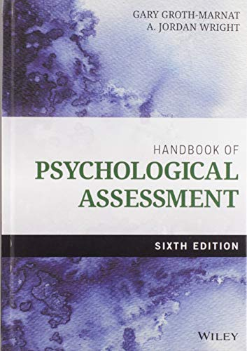 Compare Textbook Prices for Handbook of Psychological Assessment 6 Edition ISBN 9781118960646 by Groth-Marnat, Gary,Wright, A. Jordan
