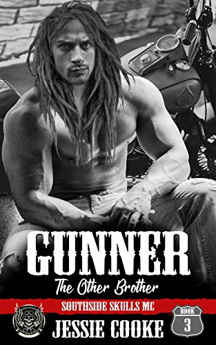 GUNNER: Southside Skulls Motorcycle Club (Skulls MC Book 3)