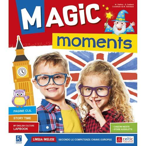 Magic moments. Lingua inglese. Per la Scuola materna