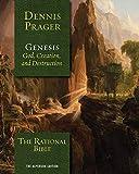 The Rational Bible: Genesis - Dennis Prager