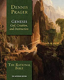 The Rational Bible: Genesis by [Dennis Prager]