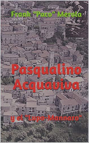 Pasqualino Acquaviva: y el