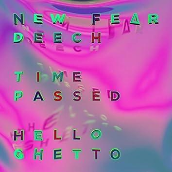 Time Passed/Hello Ghetto