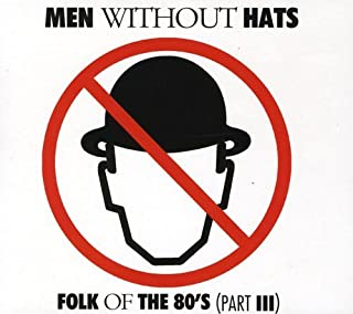 Folk of the 80's Part III