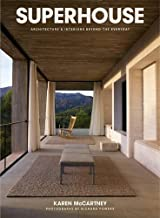 Superhouse: Architecture and Interiors Beyond the Everyday by Karen McCartney (2014-10-22)
