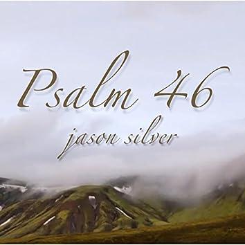 God Is My Refuge, Psalm 46