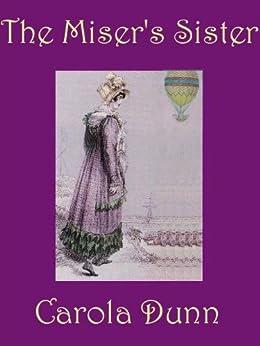 The Miser's Sister by [Carola Dunn]