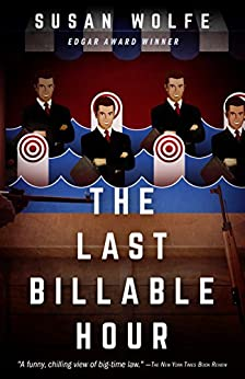 The Last Billable Hour by [Susan Wolfe]