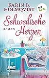 Schwedische Herzen: Roman