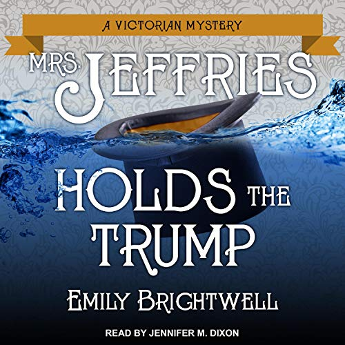 Mrs. Jeffries Holds the Trump  By  cover art