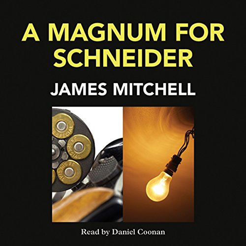 A Magnum for Schneider audiobook cover art