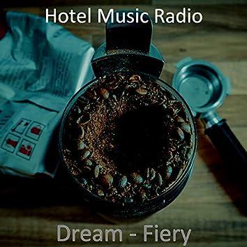 Dream - Fiery