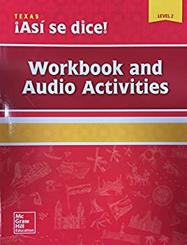 Asi se dice! Texas Edition Level 2 - Workbook and Audio Activities