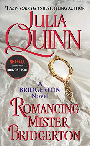 Romancing Mister Bridgerton (Bridgertons...
