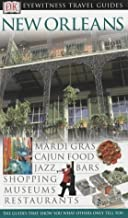 New Orleans (DK Eyewitness Travel Guide) by Marilyn Wood (2004-01-24)