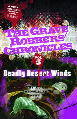 Deadly Desert Winds (Grave Robbers' Chronicles (5))