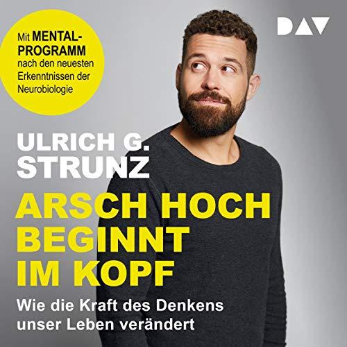 Arsch hoch beginnt im Kopf audiobook cover art