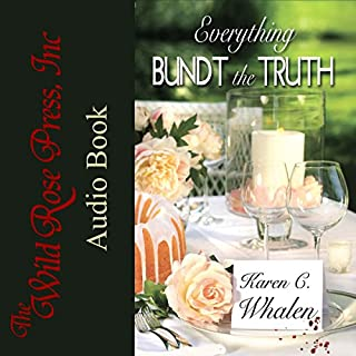 Everything Bundt the Truth audiobook cover art