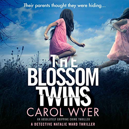 The Blossom Twins: Detective Natalie Ward, Book 5