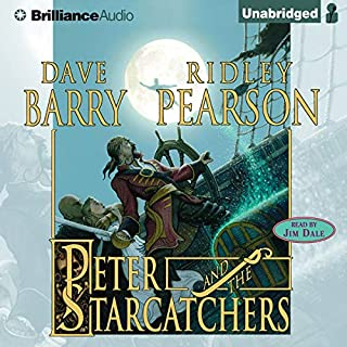 Peter and the Starcatchers     The Starcatchers, Book 1              By:                                                                                                                                 Dave Barry,                                                                                        Ridley Pearson                               Narrated by:                                                                                                                                 Jim Dale                      Length: 8 hrs and 40 mins     3,117 ratings     Overall 4.5
