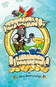 Polly's Piralympics: Paralympics for Pirates (Polly's Piralympic Games Book 3)
