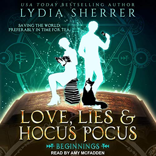 Love, Lies, and Hocus Pocus: Beginnings audiobook cover art