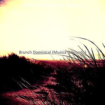 Brunch Dominical (Musica De Fondo)