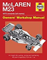 McLaren M23: 1973 onwards (all marks) (Owners' Workshop Manual)