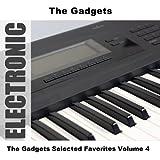 The Gadgets Selected Favorites, Vol. 4