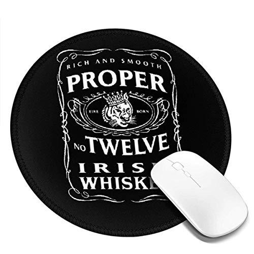 Proper 12 Irish Whiskey McGregor inspiriert Runde Mauspad Anti-Rutsch-Mauspad Game Office Mouse Pad, 1 PCS