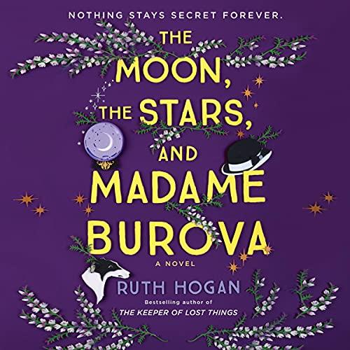 The Moon, the Stars, and Madame Burova: A Novel