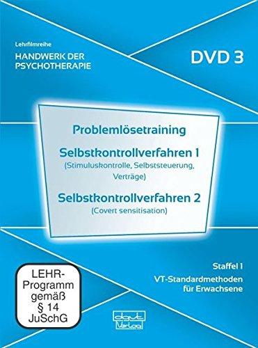 Problemlösetraining · Selbstkontrollverfahren 1 · Selbstkontrollverfahren 2. Handwerk der Psychotherapie, Staffel 1: VT-Standardmethoden für Erwachsene (DVD 3)