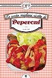 le cento migliori ricette di peperoni (enewton zeroquarantanove)
