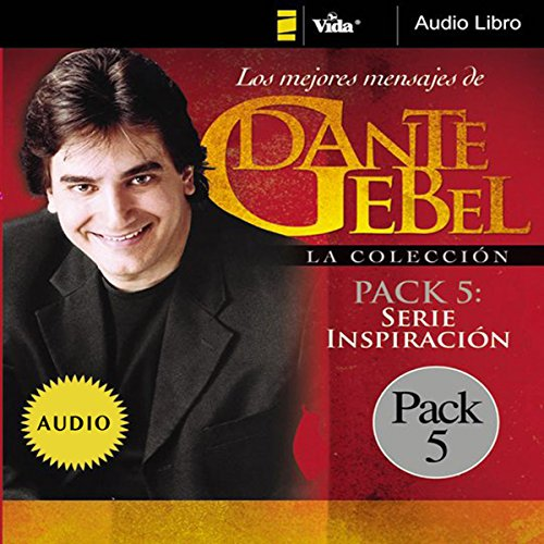 Serie Inspiración: Los mejores mensajes de Dante Gebel [Inspiration Series: The Best Messages of Dante Gebel] audiobook cover art