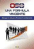 Obiettivo 50. Una formula vincente. Manager in rete per affrontare il cambiamento