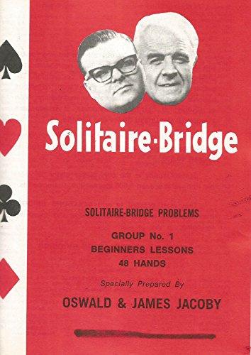 Solitaire-Bridge: Solitaire-Bridge Problems Group No. 1-Beginners Lessons-48 Hands