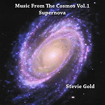 Music From the Cosmos Vol.1-Supernova