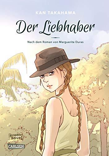 Der Liebhaber: Nach dem Roman von Marguerite Duras