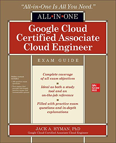 Google Cloud Certified Associate Cloud Engineer All-in-one Exam Guide