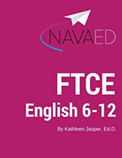 FTCE English 6-12: NavaED: Everything you need to Slay the English 6-12 Exam
