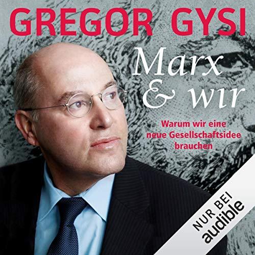 Marx und wir audiobook cover art