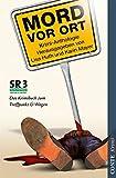 Mord vor Ort: Das Krimibuch zum Treffpunkt Ü-Wagen von SR3 Saarlandwelle (Conte Krimi)